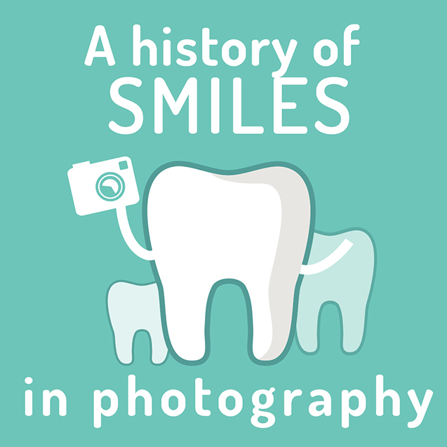 A HISTORY OF SMILES IN PHOTOGRAPHY